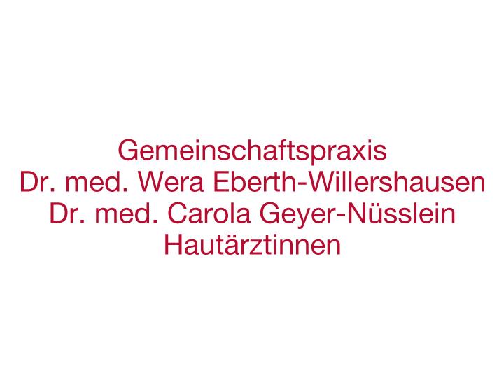 Geyer-Nüsslein Dr., Eberth-Willershausen Dr.