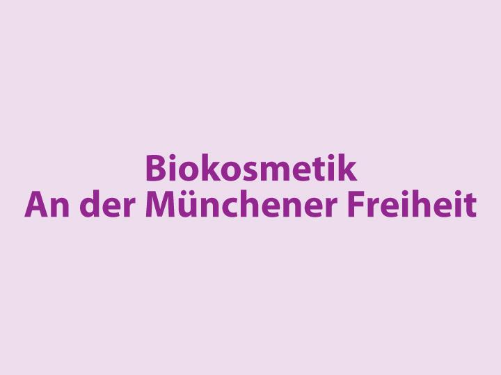 Biokosmetikstudio An der Münchener Freiheit