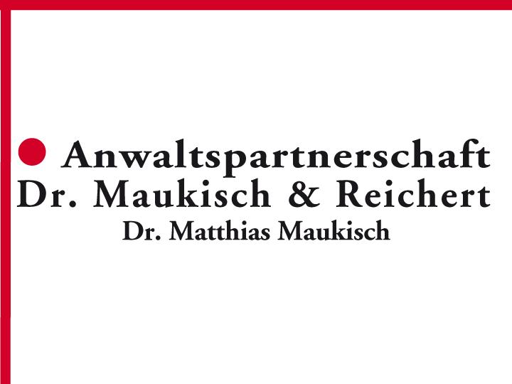 Anwaltspartnerschaft Dr. Maukisch & Reichert