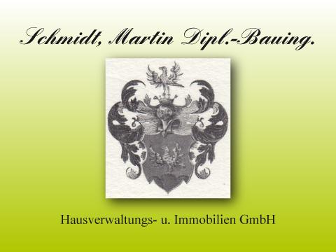Schmidt Martin, Dipl.-Ing. Hausverwaltungs- und Immobilien GmbH