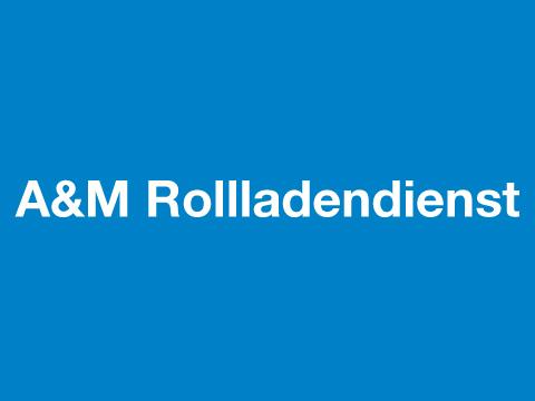 A&M Rollladendienst München