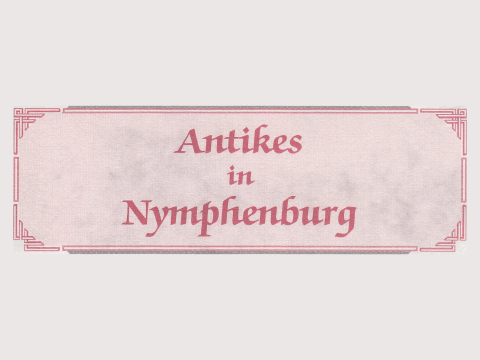 Antikes in Nymphenburg