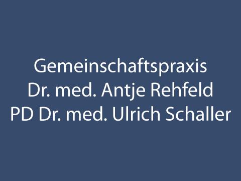 Rehfeld Antje Dr. med., Schaller Ulrich PD Dr. med.