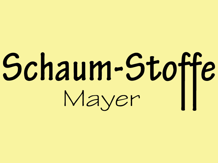 Schaum-Stoffe Mayer