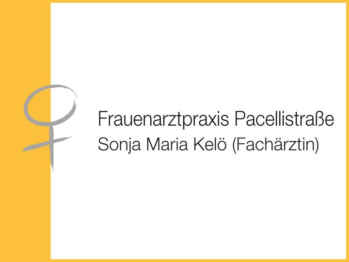 Kelö Sonja Maria Frauenarztpraxis Pacellistraße